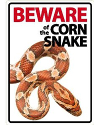 Picture of Beware of the Cornsnake Sign