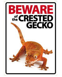 Picture of Beware of the Crested Gecko Sign